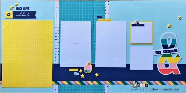 "Workshop Your Way Layout 3 ""Let's Celebrate & BE HAPPY"" (So Much Happy Paper range)"